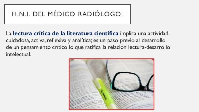 Comunicación con el paciente y otros profesionales. H.N.I. DEL MÉDICO RADIÓLOGO. La relación médico-paciente está en el ce...