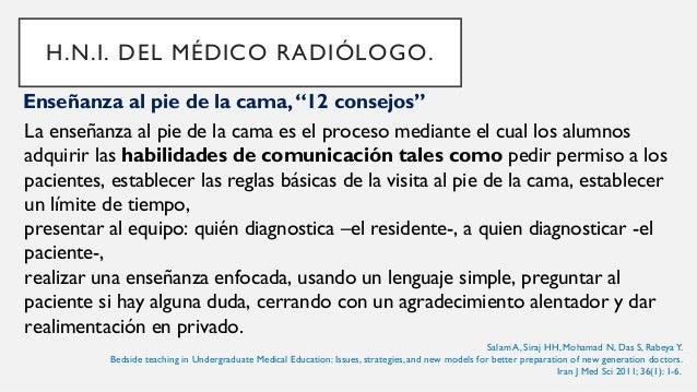 Comunicación con el paciente y otros profesionales. La preocupación por las habilidades clínicas y su aprendizaje ha lleva...