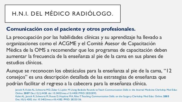 """Enseñanza al pie de la cama, """"12 consejos"""", docentes y médicos residentes: H.N.I. DEL MÉDICO RADIÓLOGO. Janicik R, Kalet A..."""