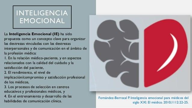 INTELIGENCIA EMOCIONAL El médico radiólogo debe poseer: 1. Autoconocimiento, 2. Autoregulación 3. Automotivación 4. Empatí...
