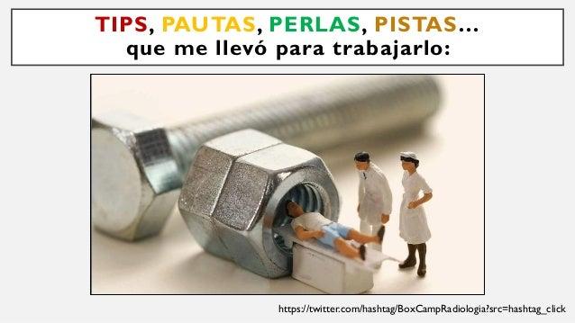 TIPS, PAUTAS, PERLAS, PISTAS… que me llevó para trabajarlo: PENSAMIENTO CRÍTICO, VISIÓN PERIFÉRICA, UBICUIDAD INICIATIVA, ...
