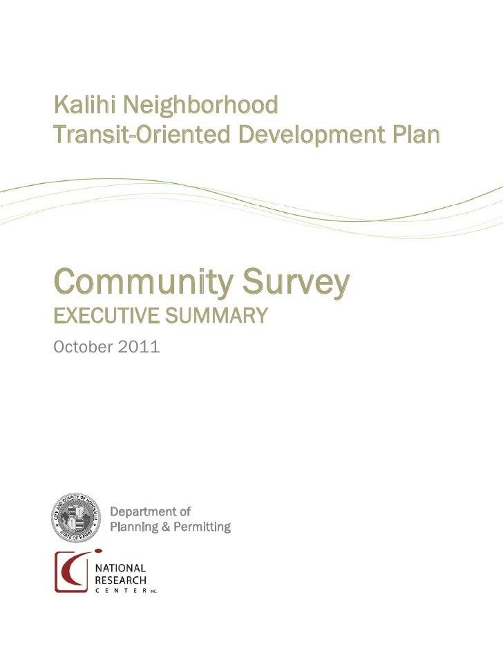 Kalihi NeighborhoodTransit-Oriented Development PlanCommunity SurveyEXECUTIVE SUMMARYOctober 2011      Department of      ...