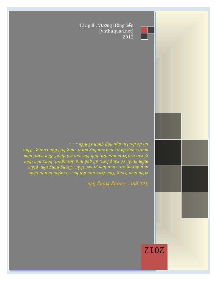 2012  Tác giả ::Vương Hồng Sển  Tác giả Vương Hồng Sển  Hiểu theo trong Nam Hơn nửa đời hư, có nghĩa là hơn phân   Hiểu th...