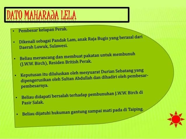 Hnp Power Point Dato Maharaja Lela Pembunuhan Birch Di Pasir Salak