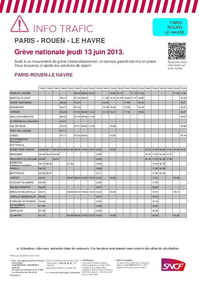 PARIS - ROUEN - LE HAVREGrève nationale jeudi 13 juin 2013.Suite à un mouvement de grève interprofessionnel, un service ga...