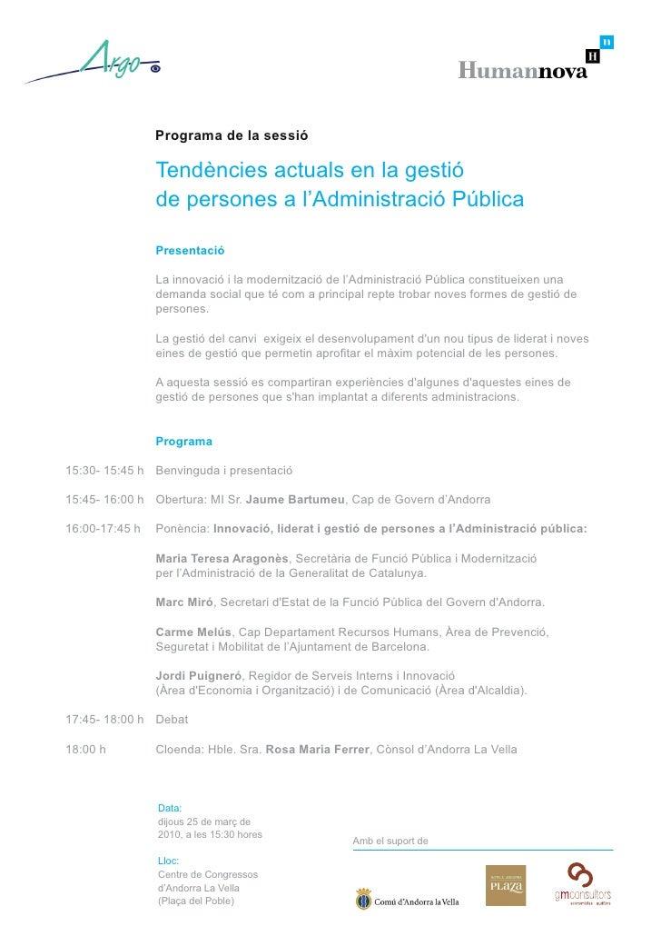 Programa de la sessió                  Tendències actuals en la gestió                 de persones a l'Administració Públi...