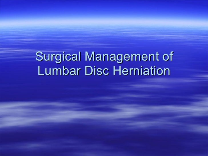 Surgical Management of Lumbar Disc Herniation