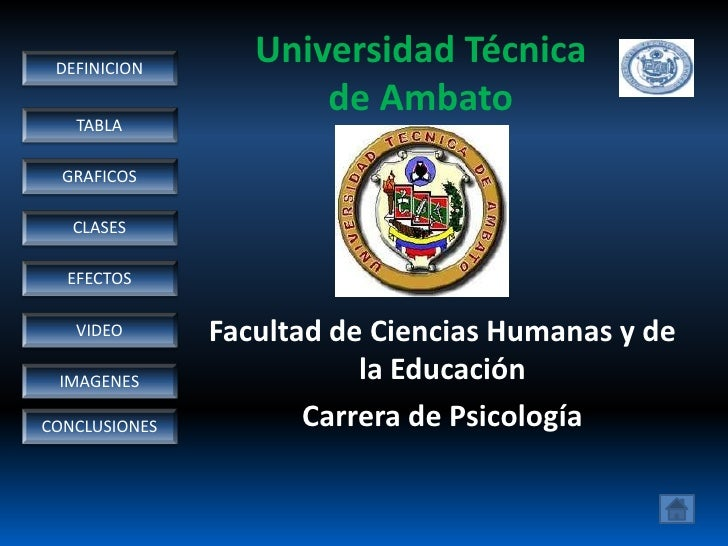 DEFINICION                   Universidad Técnica                       de Ambato    TABLA    GRAFICOS     CLASES    EFECTO...
