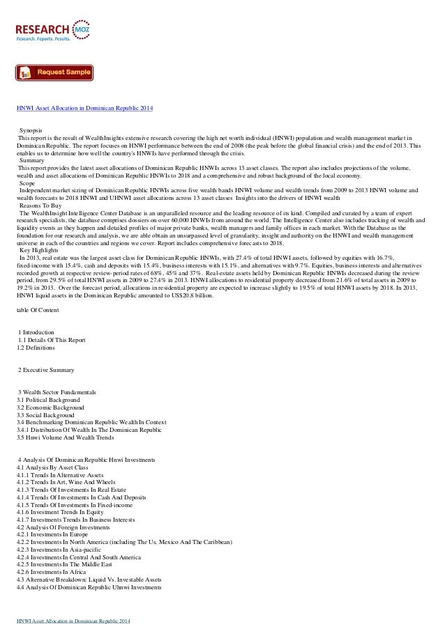 HNWI Asset Allocation in Dominican Republic 2014 Synopsis This report is the result of WealthInsights extensive research c...