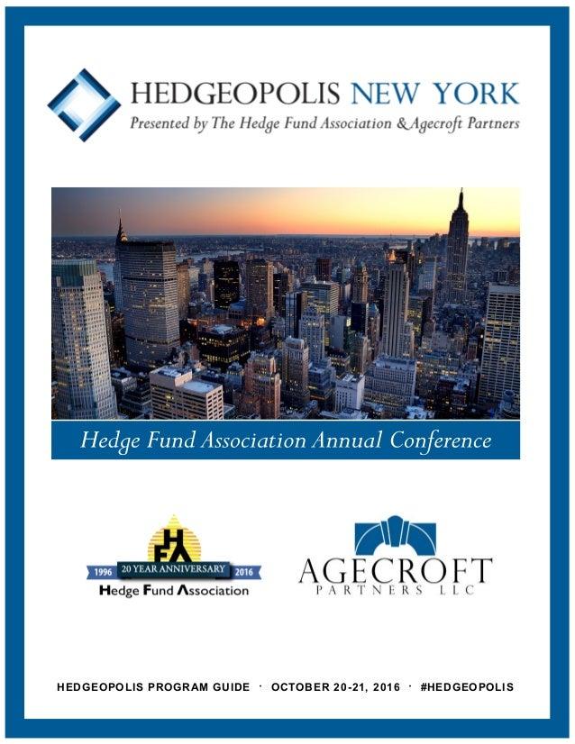 HEDGEOPOLIS PROGRAM GUIDE · OCTOBER 20-21, 2016 · #HEDGEOPOLIS