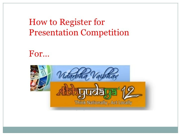How to Register for Presentation Competition For…