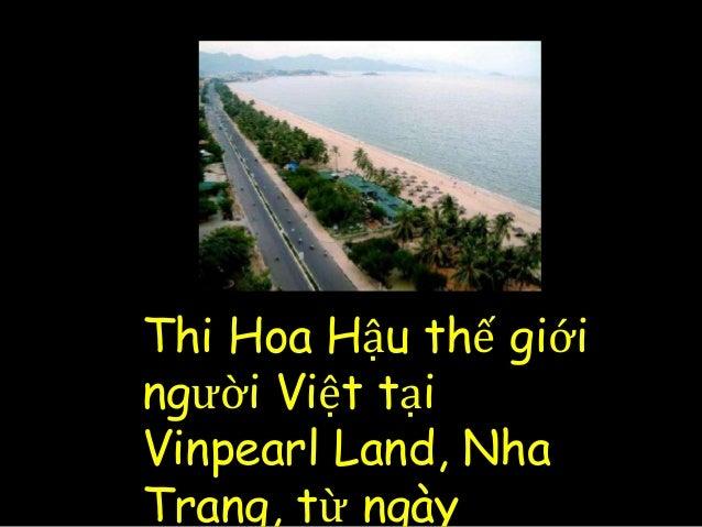 Thi Hoa Hậu thế giới người Việt tại Vinpearl Land, Nha Trang, từ ngày
