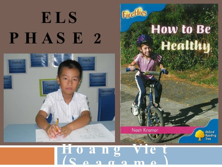 ELS PHASE 2 Hoang Viet (Seagame)