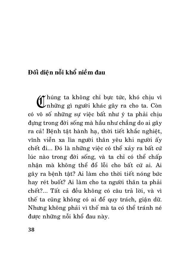 38 Ñoái dieän noãi khoå nieàm ñau Chuùng ta khoâng chæ böïc töùc, khoù chòu vì nhöõng gì ngöôøi khaùc gaây ra cho ta. Coøn...