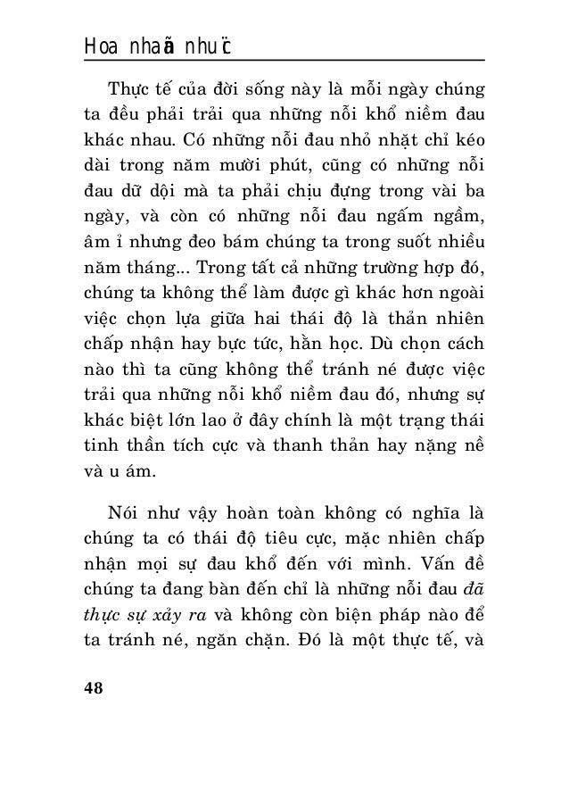 Hoa nhaãn nhuïc 48 Thöïc teá cuûa ñôøi soáng naøy laø moãi ngaøy chuùng ta ñeàu phaûi traûi qua nhöõng noãi khoå nieàm ñau...