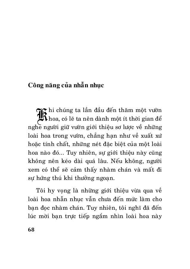 68 Coâng naêng cuûa nhaãn nhuïc Khi chuùng ta laàn ñaàu ñeán thaêm moät vöôøn hoa, coù leõ ta neân daønh moät ít thôøi gia...