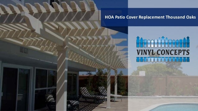 Hoa Patio Cover Replacement Thousand Oaks 1 638?cbu003d1419967121