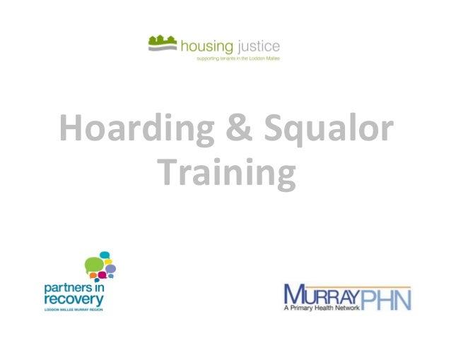 Hoarding & Squalor Training