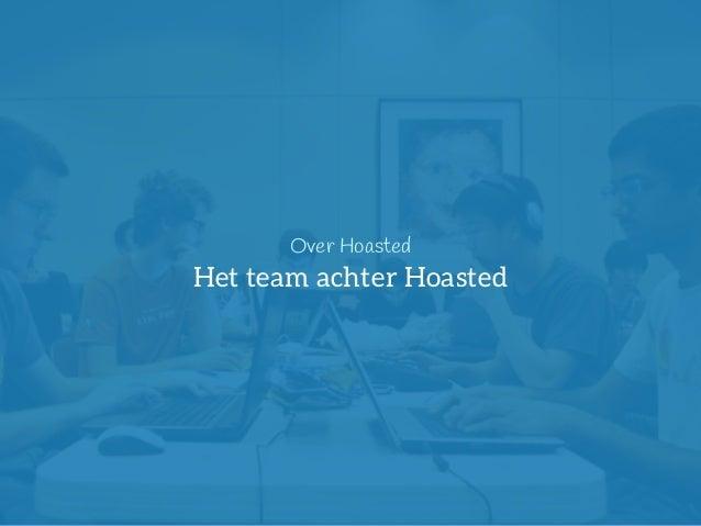 20  Over Hoasted  Het team achter Hoasted