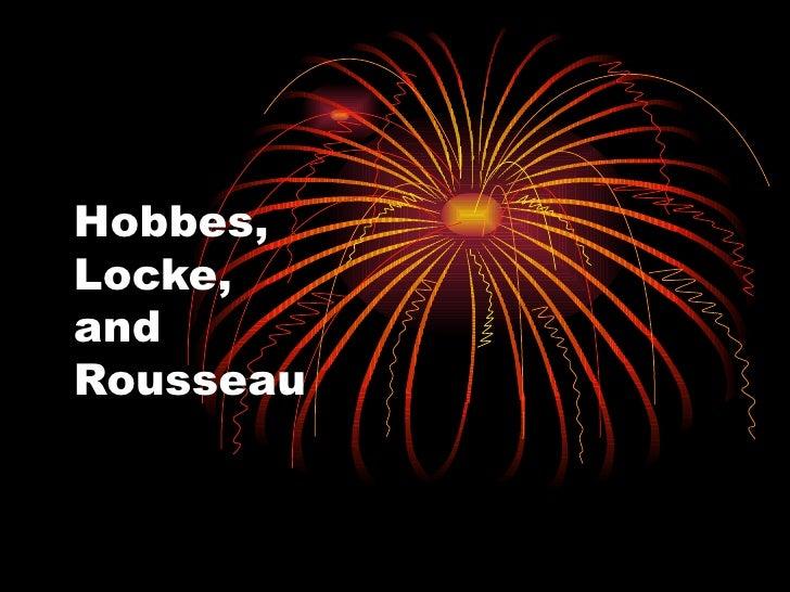 Hobbes,Locke,andRousseau