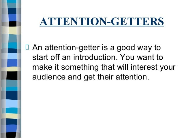Attention getter presentation