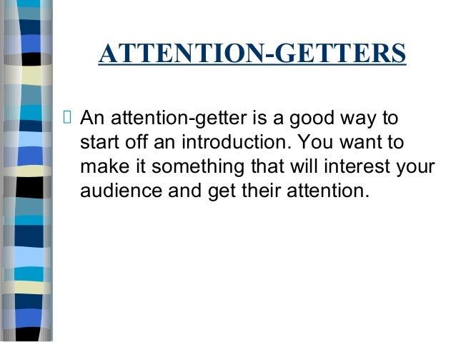 Attention getter presentation
