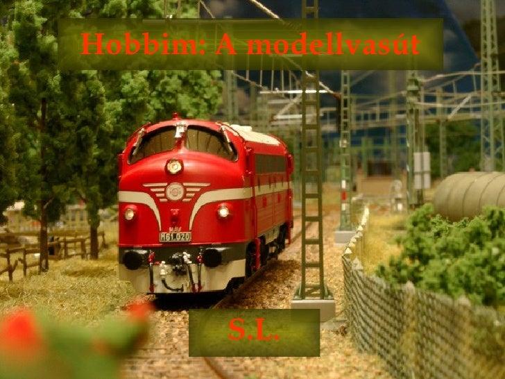 Hobbim: A modellvasút S.L.