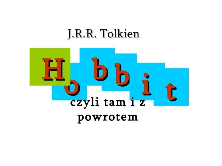b o H b i t czyli tam i z powrotem J.R.R. Tolkien