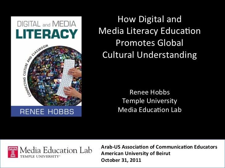 How Digital and  Media Literacy Educa5on     Promotes Global  Cultural Understanding          ...