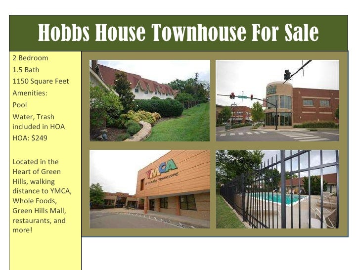 Hobbs House Townhouse For Sale 2 Bedroom 1.5 Bath 1150 Square Feet Amenities: Pool Water, Trash included in HOA HOA: $249 ...