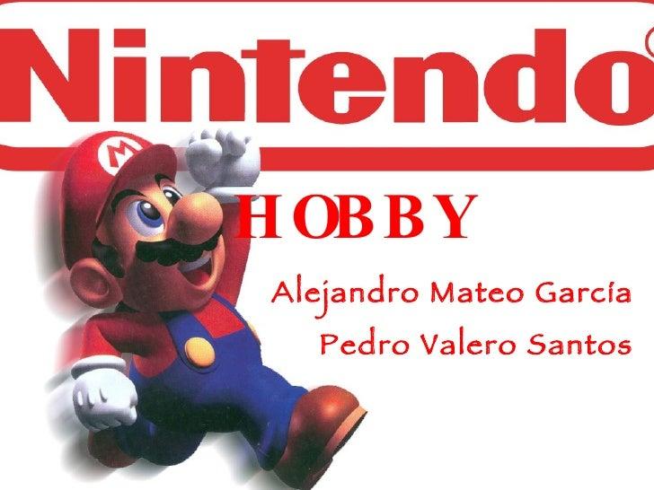 HOBBY Alejandro Mateo García Pedro Valero Santos