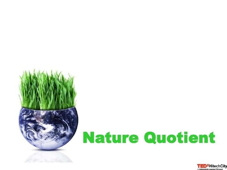 Nature Quotient<br />