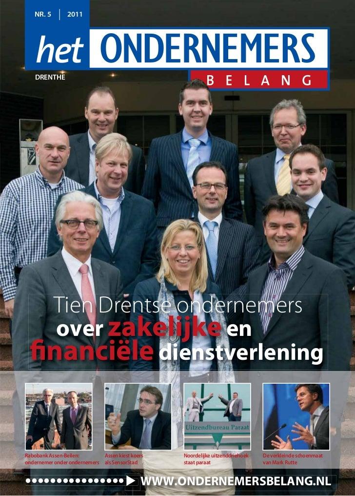 NR. 5        2011   DRENTHE   Tien Drentse ondernemers    over zakelijke en financiële dienstverleningRabobank Assen-Beile...