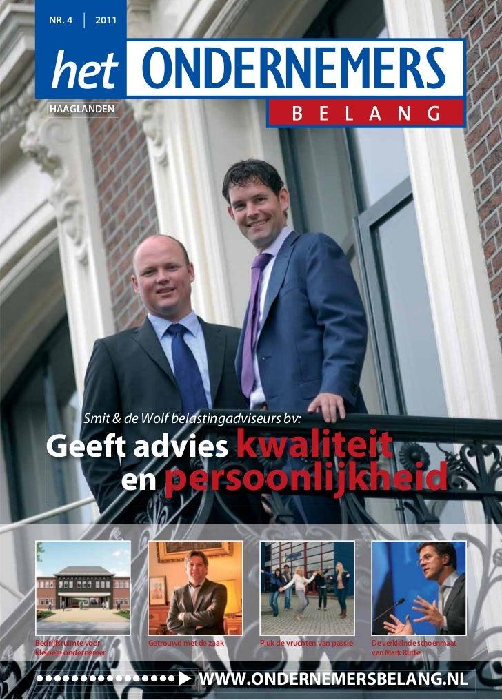 NR. 4        2011   HAAGLANDEN            Smit & de Wolf belastingadviseurs bv:  Geeft advies kwaliteit      en persoonlij...