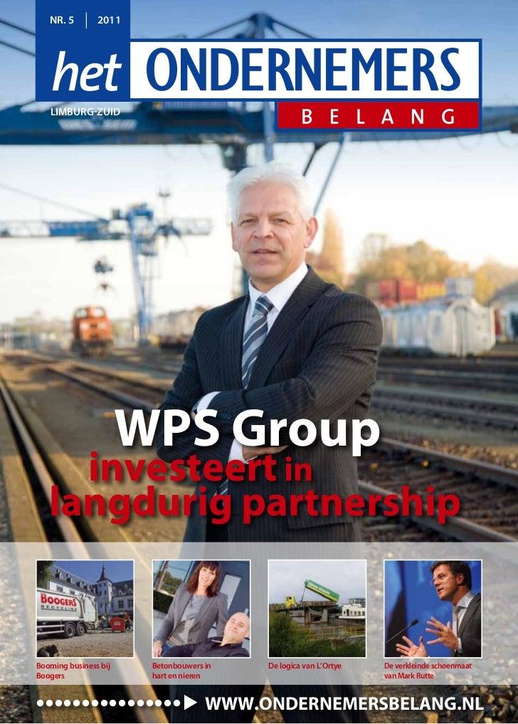 NR. 5        2011   limbuRg-zuid                       WPS Group     investeert in   langdurig partnershipbooming business...