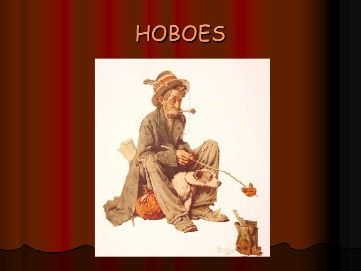HOBOES<br />
