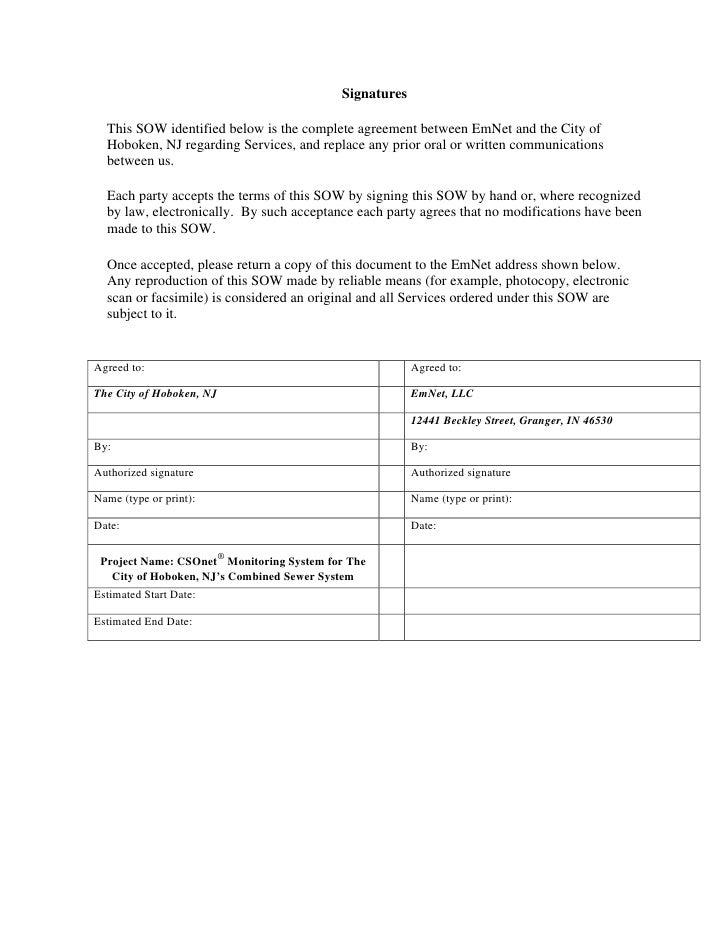 Signatures    This SOW identified below is the complete agreement between EmNet and the City of   Hoboken, NJ regarding Se...