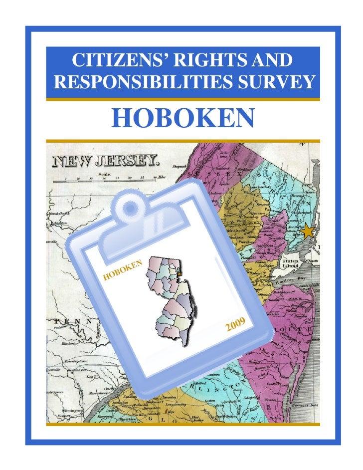 HOBOKEN CITIZEN RIGHTS & RESPONSIBILITIES SURVEY (2009)        HOBOKEN CITIZENS' RIGHTS & RESPONSIBILITIES SURVEY         ...