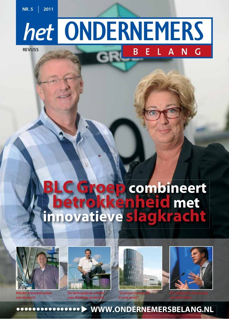 NR. 5      2011   REVUSS              BLC Groep combineert                betrokkenheid met              innovatieve slagk...