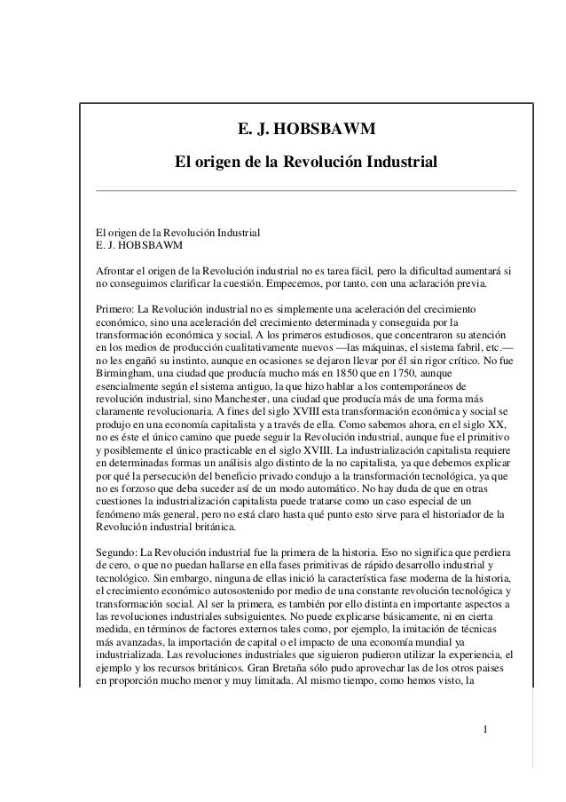 1 E. J. HOBSBAWM El origen de la Revolución Industrial El origen de la Revolución Industrial E. J. HOBSBAWM Afrontar el or...