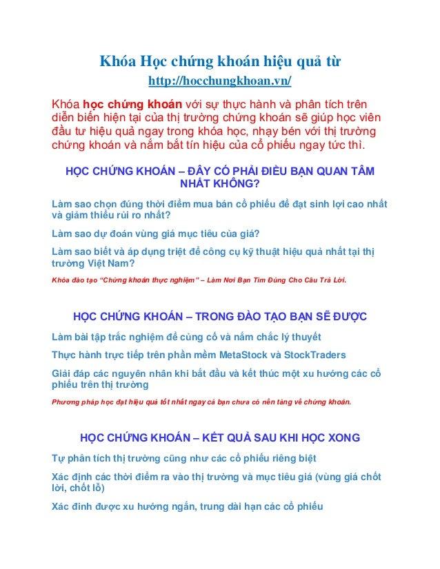 Khóa Học chứng khoán hiệu quả từhttp://hocchungkhoan.vn/Khóa học chứng khoán với sự thực hành và phân tích trêndiễn biến h...