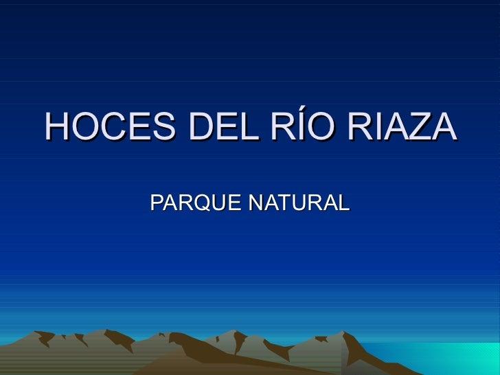 HOCES DEL RÍO RIAZA PARQUE NATURAL