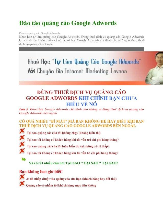 Đào tào quảng cáo Google Adwords Đào tào quảng cáo Google Adwords Khóa học tự làm quảng cáo Google Adwords. Đừng thuê dịch...