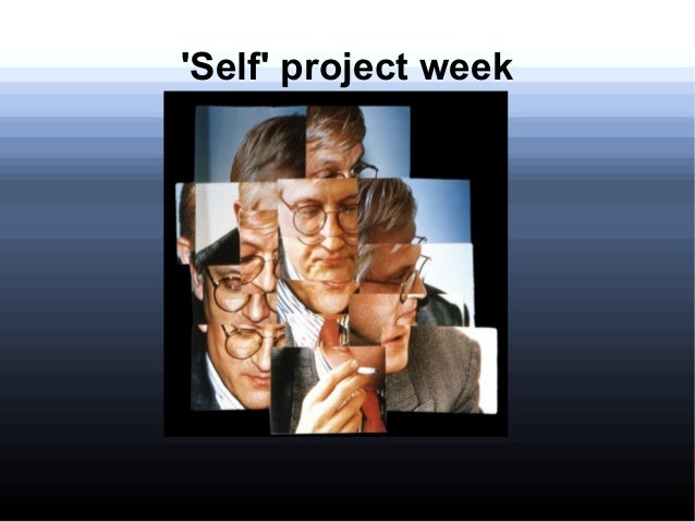 'Self' project week