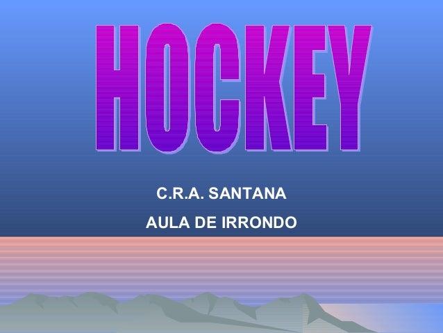 C.R.A. SANTANAAULA DE IRRONDO