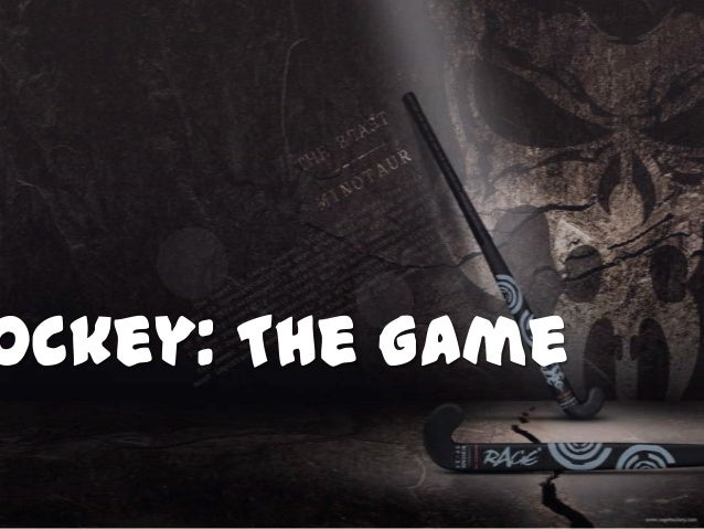 ockey: The Game