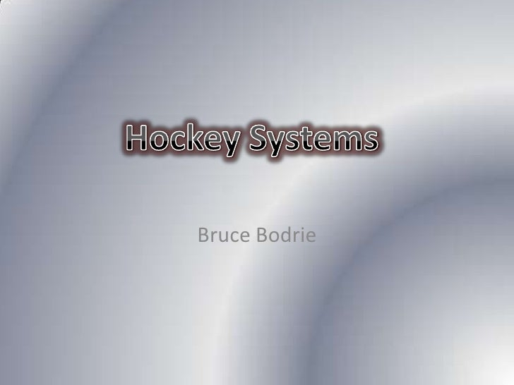 Bruce Bodrie<br />Hockey Systems<br />