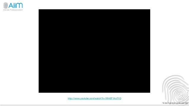 http://www.youtube.com/watch?v=1RHEF1AsT1Q                                              Tài liệu thuộc bản quyền của AiiM
