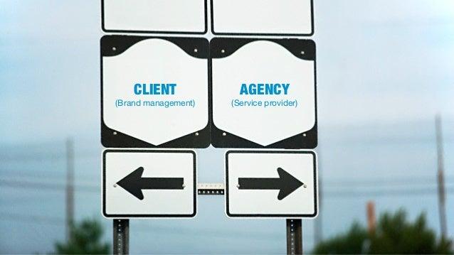 CLIENT             AGENCY(Brand management)   (Service provider)                                            Tài liệu thuộc...