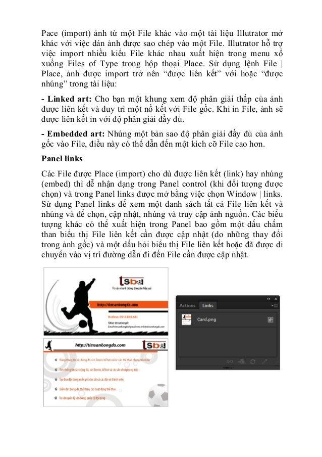 Pace (import) ảnh từ một File khác vào một tài liệu Illutrator mở khác với việc dán ảnh được sao chép vào một File. Illutr...